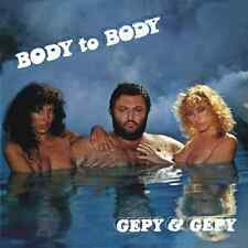 Gepy & Gepy • Body To Body New Import 24 Bit Remastered CD