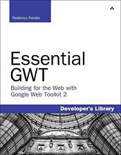 Essential GWT: Building for the Web with Google Web Toolkit 2 (Develop-ExLibrary