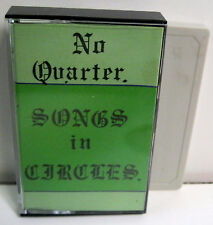 NO QUARTER SONGS IN CIRCLES ORIGINAL NWOBHM DEMO 1981 DEBUT