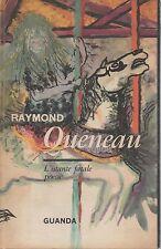 (Queneau) L'istante fatale 1963   Guanda