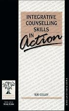 Integrative Counselling Skills in Action (Counselling in Action series), Culley,