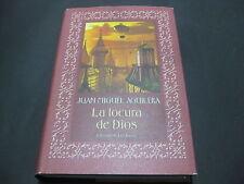 Libro La Locura De Dios - Juan Miguel Aguilera