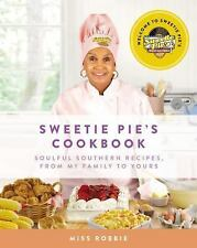 Sweetie Pies Cookbook Soulful Southern Recipes by Robbie Montgomery Tim Norman