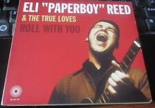 "ELI ""PAPERBOY"" REED & THE TRUE LOVES ‎– Roll With You CD digipak Q DIVISION EX"