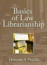 Basics of Law Librarianship (Haworth Series on (I.E. In) Special Librarianship)