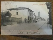 CARTOLINA *SAN LAZZARO DI SAVENA-PROV. BO* VIA EMILIA -1902-VIAGGIATA-POST CARD