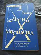 Partition Gaucho Muchacha René Baudoin