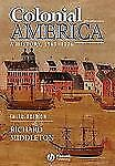 Colonial America: A History, 1565 - 1776 Middleton, Richard Paperback