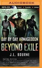 Day by Day Armageddon: Beyond Exile by J. L. Bourne (2015, MP3 CD, Unabridged)