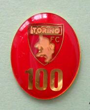 DISTINTIVO SPILLA PIN BADGE F.C. TORINO CALCIO - 100° CENTENARIO - cod. 23V