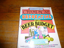 Champagne Decorating on a Beer Budget - Doreen Roy - Paperback Budget Decorating