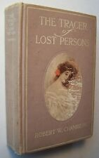 THE TRACER OF LOST PERSONS Robert W. Chambers HC 1906 2nd Printing ILLUS. - F