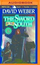 The Sword of the South by David Weber (2016, MP3 CD, Unabridged)