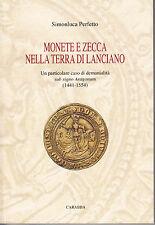 HN Perfetto S. MONETE E ZECCA NELLA TERRA DI LANCIANO Aragona (1441-1554)
