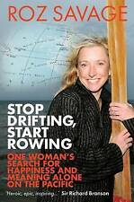 Stop Drifting, Start Rowing: One Woman's Search for Happiness and Meaning...