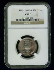 U.S. 1893 ISABELLA QUARTER-DOLLAR SILVER UNCIRCULATED COIN, CERTIFIED NGC-MS62!