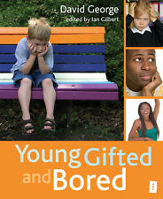 Young Gifted and Bored by David George (Paperback, 2011)