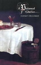 A Poisoned Chalice by Jeffrey Freedman (2002, Hardcover)
