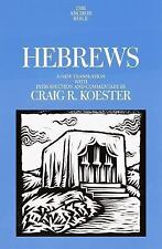 The Anchor Bible Commentary: Hebrews: A New Translation by Craig Koester