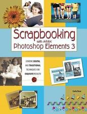 Scrapbooking with Adobe Photoshop Elements 3 Rose, Carla Paperback