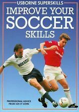 NEW - Improve Your Soccer Skills (Superskills Series) by Woods, Paula