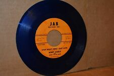 BOBBY KIMBLE: STOP RIGHT HERE I GOT LOVE; 1962 JAB 1001 BLUE WAX PROMO 45 RPM
