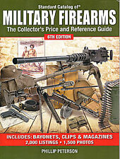 Catalog of Military Firearms  Collector's Price & Reference New & Free Shipping