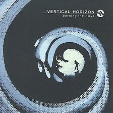 Burning the Days 2009 by VERTICAL HORIZON Ex-library
