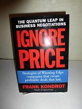 Ignore Price, Strategies of Winning Edge Companies, Frank Kondrot HBDJ 2001 141
