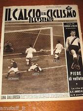 IL CALCIO E CICLISMO ILLUSTRATO 1958/49=ROMA LAZIO 3-1 DERBY=BOLOGNA INTER 2-2=