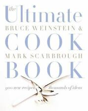 The Ultimate Cook Book : 900 New Recipes, Thousands of Ideas by Bruce Weinste...