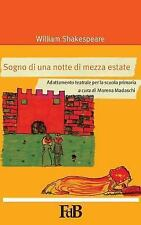 P-Mondi. William Shakespeare: Sogno Di una Notte Di Mezza Estate :...