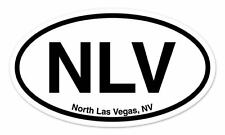 "NLV North Las Vegas NV Nevada Oval car window bumper sticker decal 5"" x 3"""