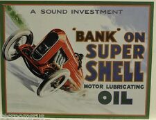 SHELL oil metal sign bank on super shell motor lubricating oil shell gas service