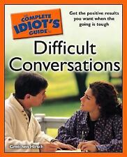 The Complete Idiot's Guide to Difficult Conversations-ExLibrary
