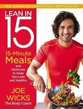 Lean In 15 : 15-Minute Meals and Workouts to Keep You Lean and (FREE 2DAY SHIP)