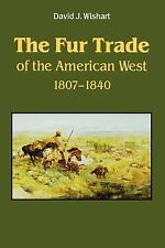 The Fur Trade of the American West, 1807-1840: A Geographical Synthesis