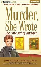 Murder, She Wrote: Murder, She Wrote: the Fine Art of Murder : The Fine Art...