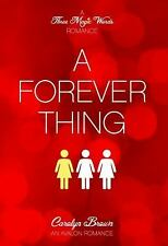 A Forever Thing (A Three Magic Words Romance)-ExLibrary