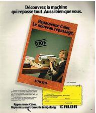 Publicité Advertising 1978 La Machine à repasser Calor