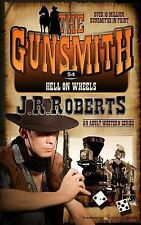 Hell on Wheels by J. R. Roberts (2014, Paperback)