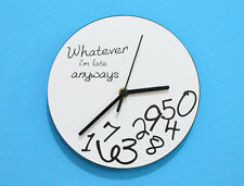 Whatever, I'm Late Anyways (White) - Wall Clock