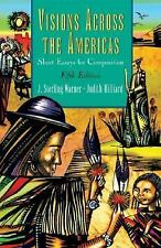 Visions Across the Americas: Short Essays for Composition by Warner, J. Sterlin