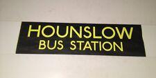 """London Bus Blind Full 2(34"""")- Hounslow Bus Station"""