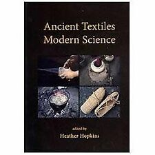 Ancient Textiles, Modern Science, , Very Good, , 2013-08-31,