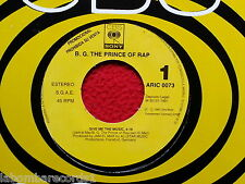 "B.G. THE PRINCE OF RAP Give Me The Music 7"" SINGLE Spain ONE SIDED PROMO --- 2"