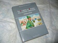 LA GUARDIA DI FINANZA SUL CONFINE ORIENTALE 1918-1954 MUSEO STORICO GRIBAUDO '97