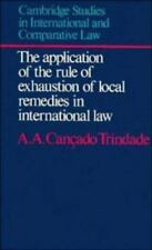 The Application of the Rule of Exhaustion of Local Remedies in International Law