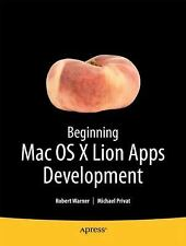Beginning OS X Lion Apps Development (Books for Professionals by Profe-ExLibrary