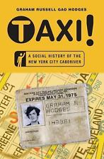 NEW - Taxi!: A Social History of the New York City Cabdriver